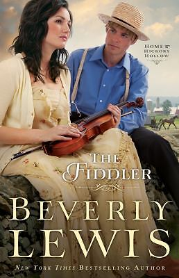 The Fiddler (Home to Hickory Hollow) by Lewis, Beverly