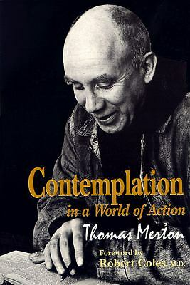 Contemplation in a World of Action: Second Edition, Restored and Corrected (GET