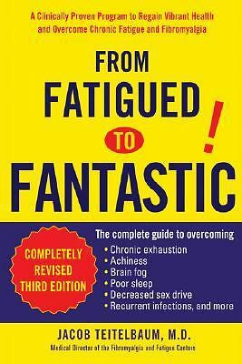 From Fatigued to Fantastic by Teitelbaum M.D., Jacob
