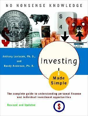 Investing Made Simple: Revised and Updated by Loviscek, Anthony, Anderson, Rand