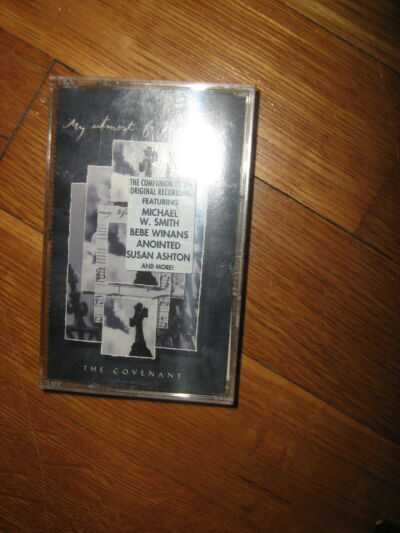 "Cassette ""My utmost for His highest"" Michael W. Smith BeBe Winans others c1996"