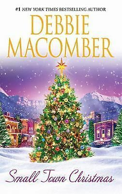 Small Town Christmas by Debbie Macomber (2008, Paperback)