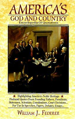 America's God and Country Encyclopedia of Quotations (1994, Hardcover, Revised)