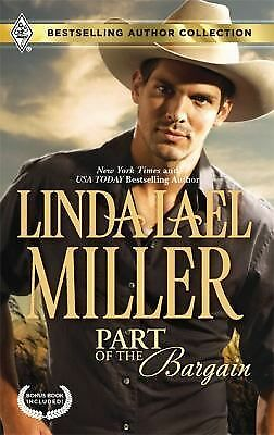 Part of the Bargain by Carla Cassidy and Linda Lael Miller (2010, Paperback)