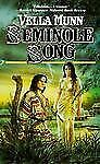 The Seminole Song by Vella Munn (1998, Paperback)