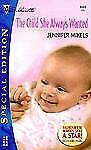 The Child She Always Wanted Vol. 1410 by Jennifer Mikels (2001, Paperback)