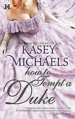 How to Tempt a Duke by Kasey Michaels (2009, Paperback)