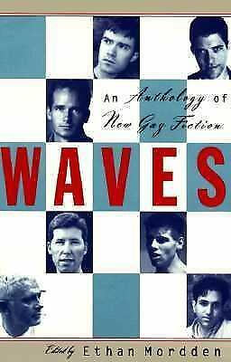 Waves : An Anthology of Gay Literature by Ethan Mordden (1994, Paperback)