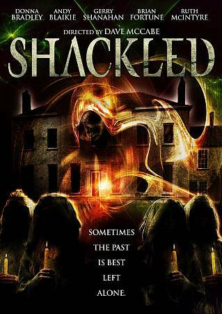 Shackled (DVD, 2012) Donna Bradley, Ruth McIntyre
