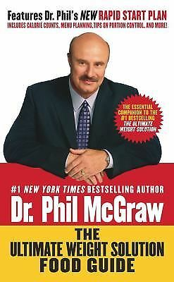 The Ultimate Weight Solution Food Guide by Phil McGraw (2004, Paperback)