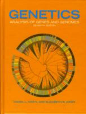 Genetics : Analysis of Genes and Genomes by Daniel L. Hartl and Elizabeth W....
