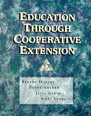 Education Through Cooperative Extension by Seevers, Brenda