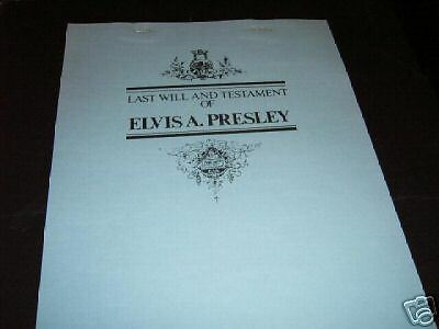 ELVIS PRESLEY COPY LAST WILL & TESTAMENT 1977