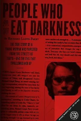 People Who Eat Darkness: The True Story of a Young Woman Who Vanished from the