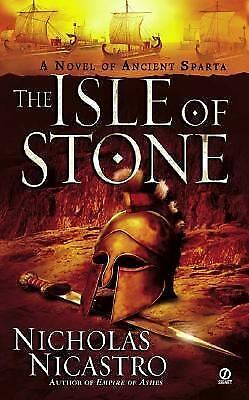 The Isle of Stone by Nicholas Nicastro (2005, Paperback)