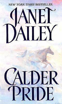 Calder Pride by Dailey, Janet