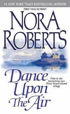 Dance upon the Air 1 by Nora Roberts (2001, Paperback)