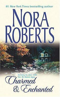 Charmed and Enchanted by Nora Roberts (2004, Paperback)