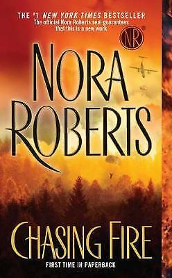 Chasing Fire by Nora Roberts (2012, Paperback)
