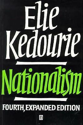 Nationalism by Kedourie, Elie