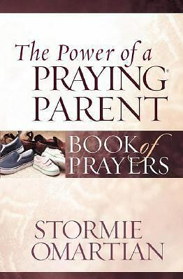 The Power of a Praying Parent Book of Prayers (Power of a Praying Book of Praye