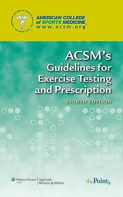 ACSM's Guidelines for Exercise Testing and Prescription by American College of