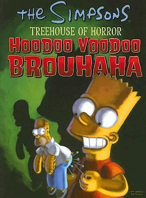 The Simpsons Treehouse of Horror Hoodoo Voodoo Brouhaha (Simpsons (Harper)) by