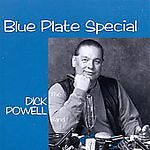 Blue Plate Special by Powell, Dick Band