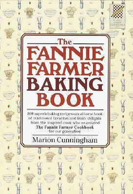 The Fannie Farmer Baking Book by Cunningham, Marion