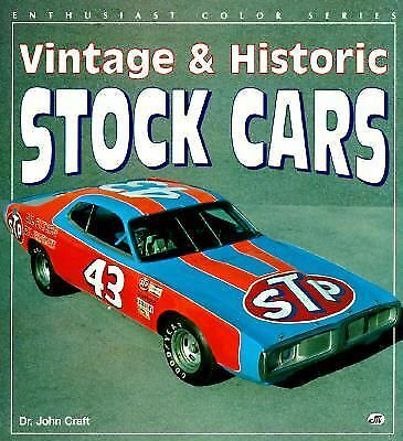 Vintage & Historic Stock Cars (Enthusiast Color Series) by Craft, John Albert