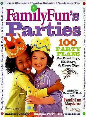 FamilyFun's Parties:100 Party Plans for Birthdays, Holidays & Every Day (Disney)