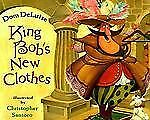 King Bob's New Clothes by Dom DeLuise ( Hardcover)