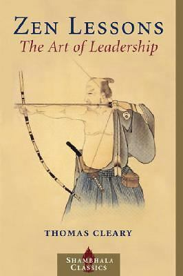 Zen Lessons: The Art of Leadership by