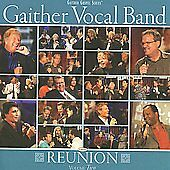 Reunion, Volume Two by Gaither Vocal Band