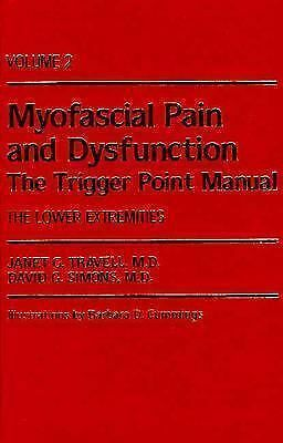 Myofascial Pain and Dysfunction: The Trigger Point Manual; Vol. 2., The Lower E