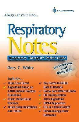 Respiratory Notes: Respiratory Therapist's Pocket Guide (Davis's Notes) by Whit