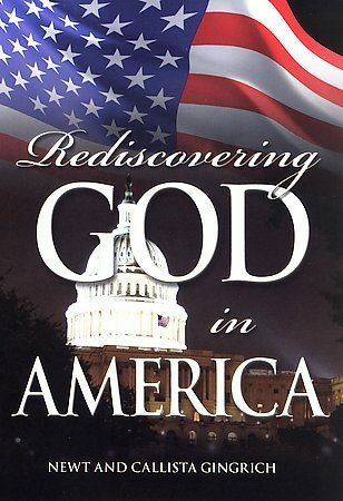 """Rediscovering God in America"" Gingrich DVD c2007"
