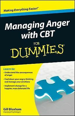 Managing Anger with CBT For Dummies by Bloxham, Gillian