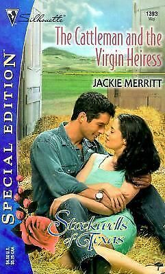 The Cattleman and the Virgin Heiress No. 1393 by Jackie Merritt (2001,...