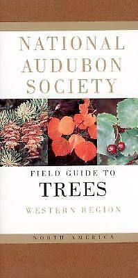 Audubon Society Field Guide Ser.: Field Guide to Trees : Western Region by...