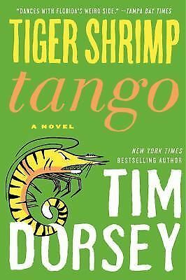 Tiger Shrimp Tango: A Novel (Serge Storms) by Dorsey, Tim