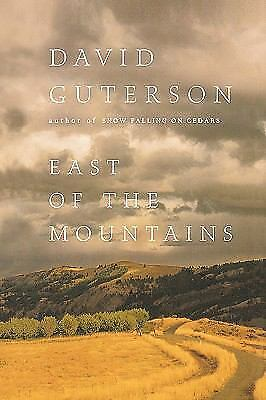 East of the Mountains by David Guterson (1999, Hardcover)