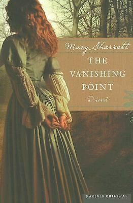 The Vanishing Point by Louise Hawes and Mary Sharratt (2006, Paperback)