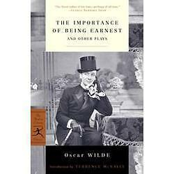 Modern Library Classics: The Importance of Being Earnest : And Other Plays by...