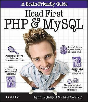 Head First PHP and MySQL by Lynn Beighley and Michael Morrison (2008, Paperback)