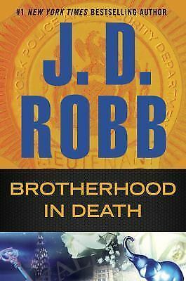 In Death: Brotherhood in Death 42 by J. D. Robb (2016, Hardcover)