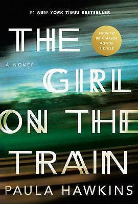 The Girl on the Train by Paula Hawkins 2015 Hardcover Dust Jacket