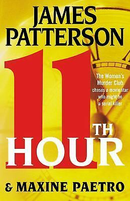 Women's Murder Club: 11th Hour 11 by James Patterson and Maxine Paetro (2012, Ha