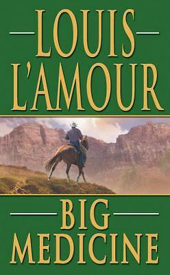 Big Medicine                LOUIS LAMOUR                  2008