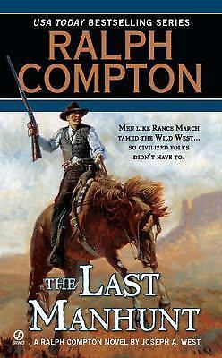 Ralph Compton the Last Manhunt (Ralph Compton Western Series)-ExLibrary